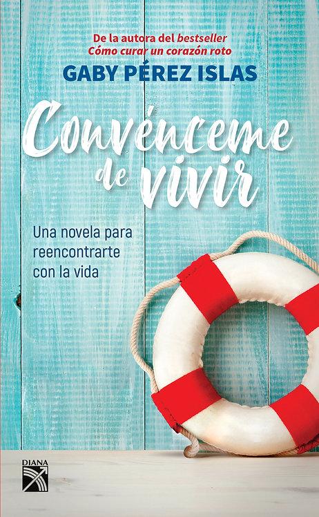 CONVÉNCEME DE VIVIR