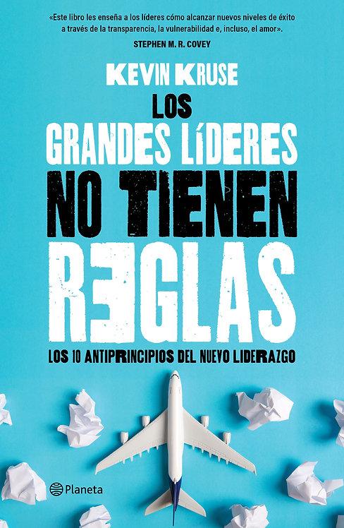 LOS GRANDES LÍDERES NO TIENEN REGLAS