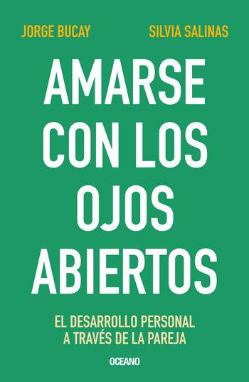 AMARSE CON LOS OJOS ABIERTOS. 4a edición