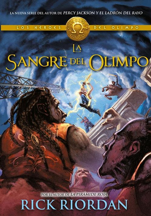 LA SANGRE DEL OLIMPO. Los héroes del Olimpo 5