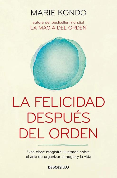 La felicidad después del orden