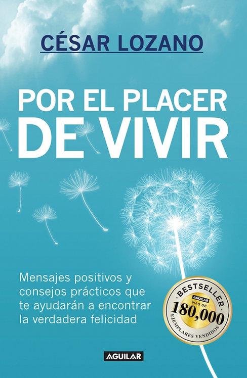 POR EL PLACER DE VIVIR