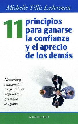 11 PRINCIPIOS PARA GANARSE LA CONFIANZA Y EL APRECIO DE LOS DEMÁS
