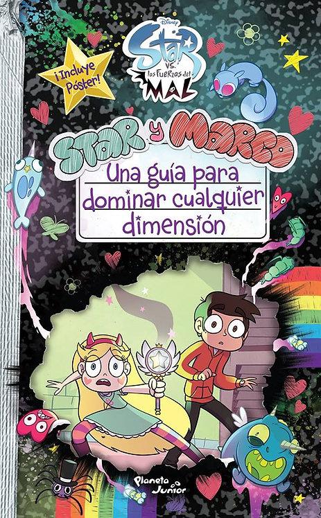 STAR Y MARCO. UNA GUÍA PARA DOMINAR CUALQUIER DIMENSIÓN
