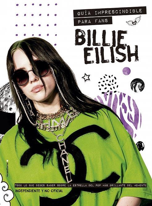 BILLIE EILISH. Guía imprescindible para fans