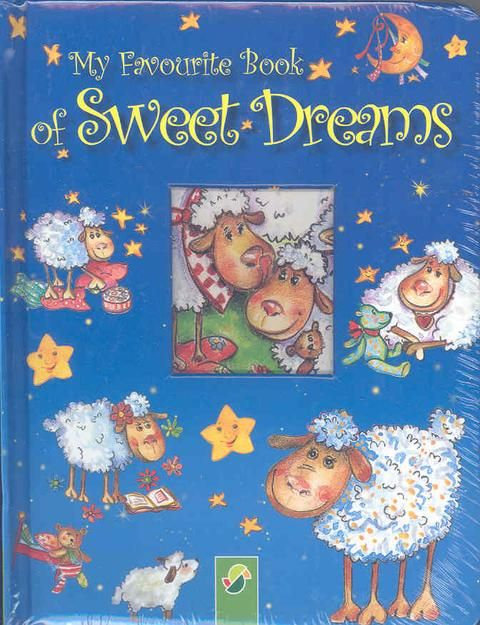 MY FAVOURITE BOOK OF SWEET DREAMS