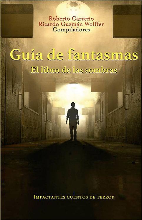 GUÍA DE FANTASMAS. EL LIBRO DE LAS SOMBRAS