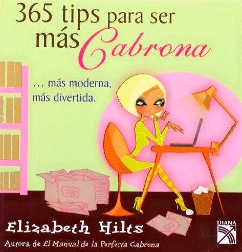 365 TIPS PARA SER MÁS CABRONA