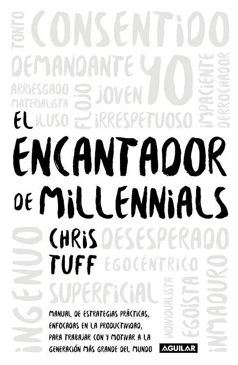 EL ENCANTADOR DE MILLENIALS