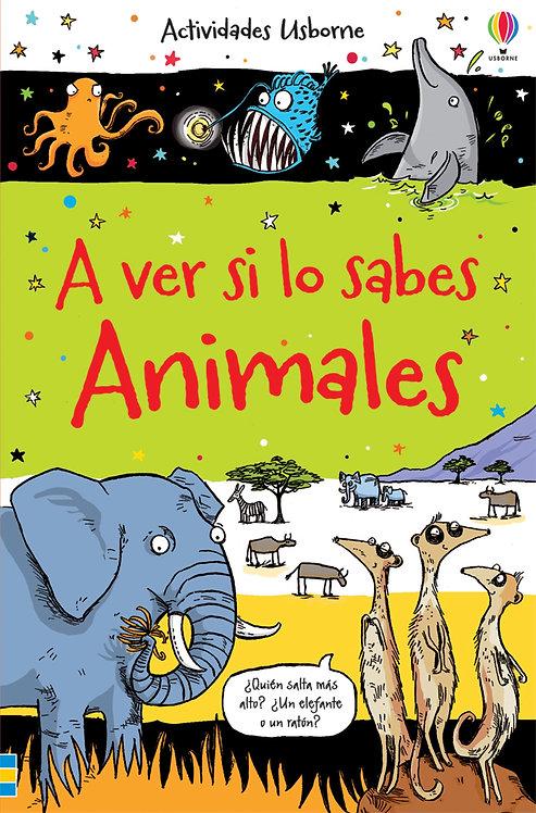 A VER SI LO SABES. ANIMALES