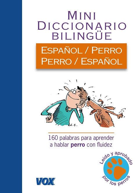 MINI DICCIONARIO BILINGÜE ESPAÑOL / PERRO PERRO / ESPAÑOL