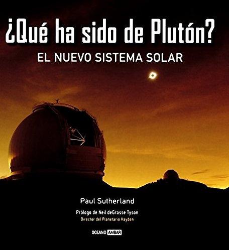 ¿QUÉ HA SIDO DE PLUTÓN? El nuevo sistema solar