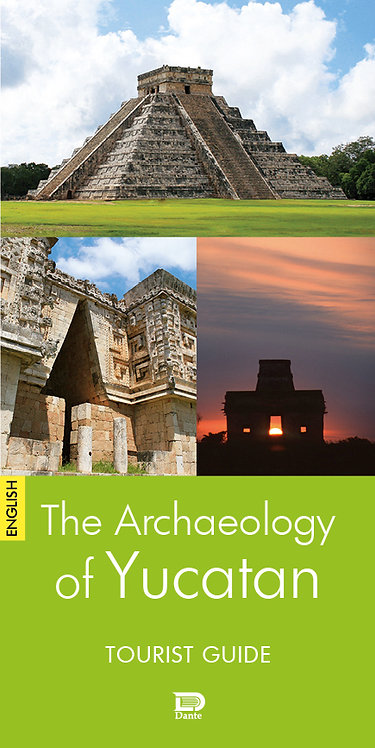 THE ARCHAEOLOGY OF YUCATAN. TOURIST GUIDE