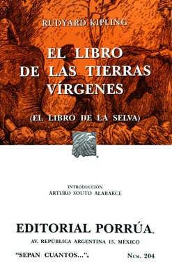 EL LIBRO DE LAS TIERRAS VÍRGENES (EL LIBRO DE LA SELVA)