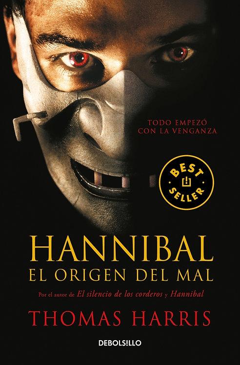 HANNIBAL. EL ORIGEN DEL MAL. Hannibal Lecter 4