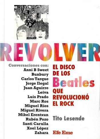 REVOLVER, EL DISCO DE LOS BEATLES QUE REVOLUCIONÓ EL ROCK