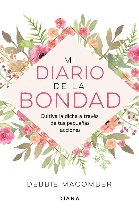 MI DIARIO DE LA BONDAD