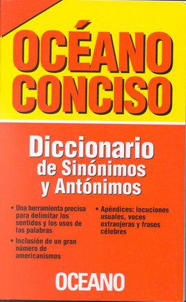 OCÉANO CONCISO. DICCIONARIO DE SINÓNIMOS Y ANTÓNIMOS