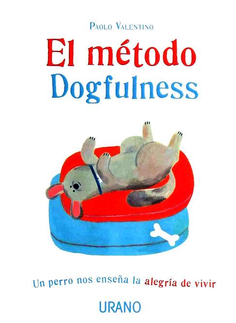 EL MÉTODO DOGFULNESS