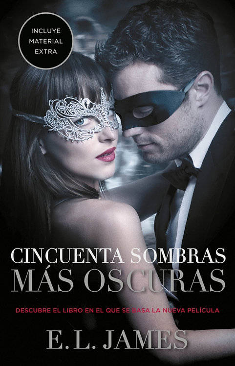 CINCUENTA SOMBRAS MÁS OSCURAS. Edición de película. Libro 2