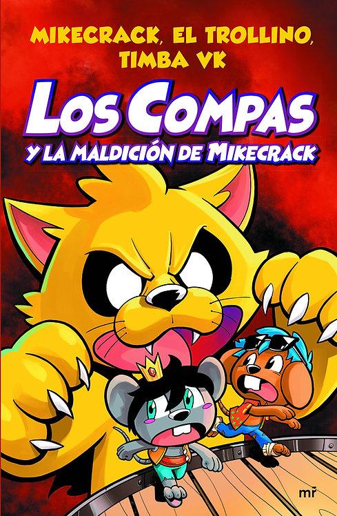 LOS COMPAS Y LA MALDICIÓN DE MIKECRACK. Libro 4