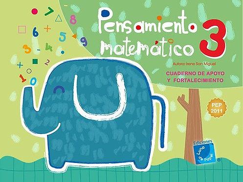 PENSAMIENTO MATEMÁTICO 3. Cuaderno de apoyo y fortalecimiento