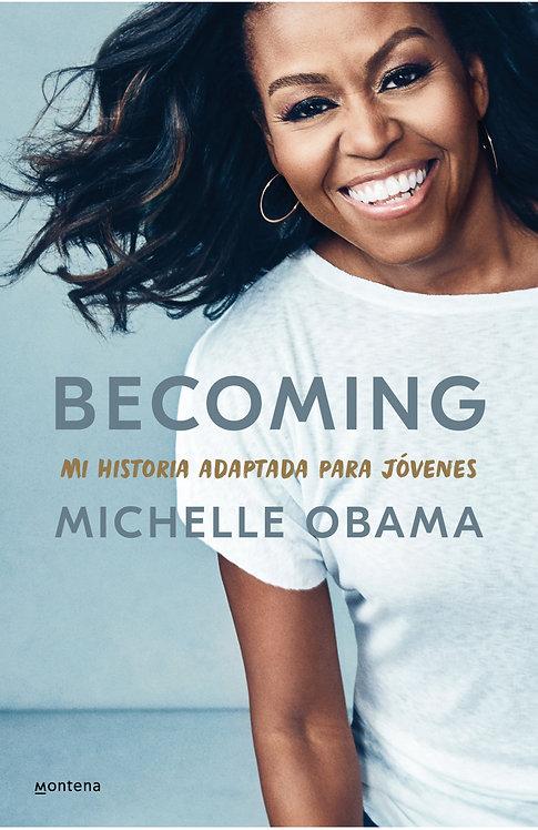 BECOMING. MI HISTORIA ADAPTADA PARA JÓVENES