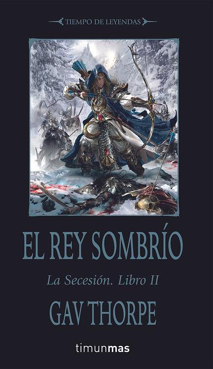 EL REY SOMBRÍO. LA SECESIÓN. Libro 2