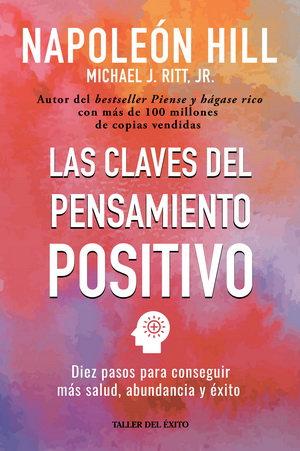 LAS CLAVES DEL PENSAMIENTO POSITIVO (NUEVA EDICIÓN)