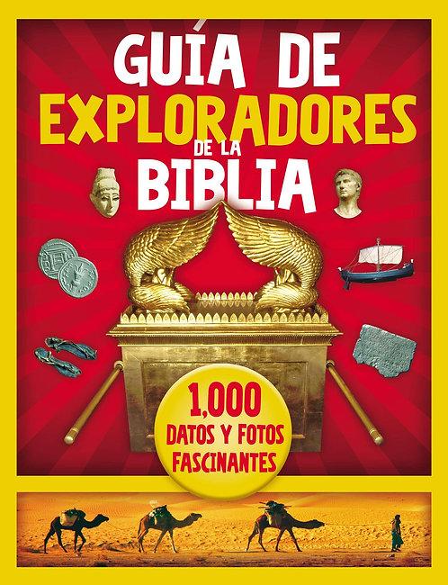 GUÍA DE EXPLORADORES DE LA BIBLIA: 1000 DATOS Y FOTOS FASCINANTES.