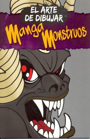 EL ARTE DE DIBUJAR MANGA. MONSTRUOS