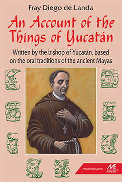 AN ACCOUNT OF THE THINGS OF YUCATÁN