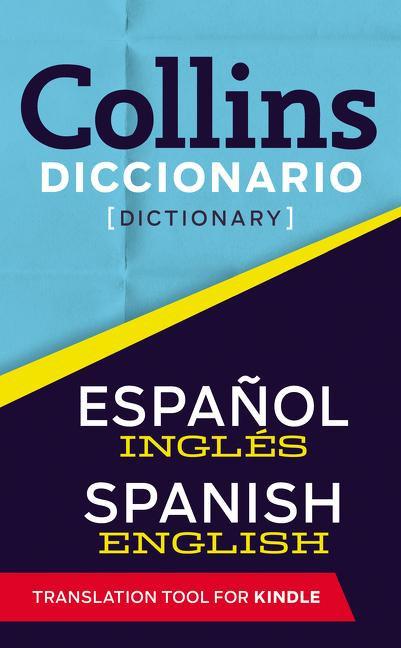 COLLINS DICCIONARIO (DICTIONARY) ESPAÑOL-INGLÉS  /INGLÉS-ESPAÑOL
