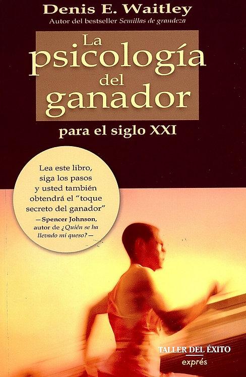 LA PSICOLOGÍA DEL GANADOR PARA EL SIGLO XXI