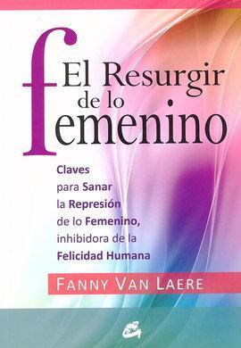 EL RESURGIR DE LO FEMENINO
