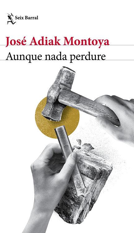 AUNQUE NADA PERDURE