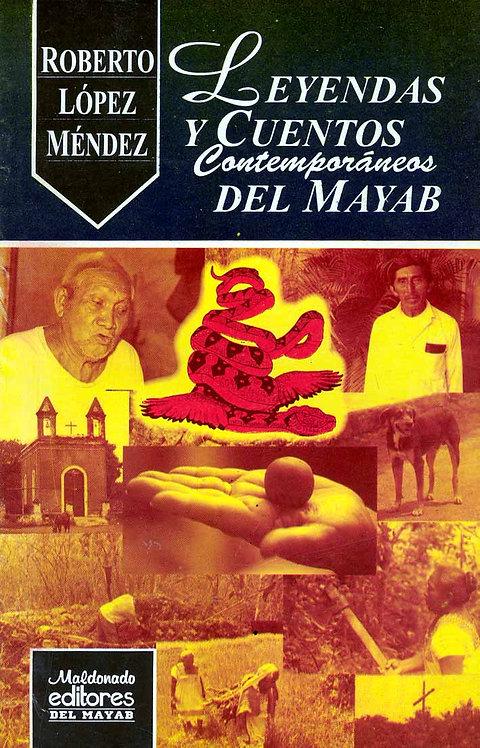 LEYENDAS Y CUENTOS CONTEMPORÁNEOS DEL MAYAB