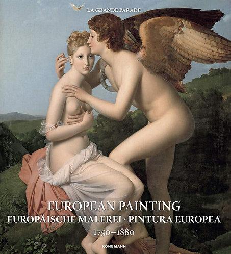 EUROPÄISCHE MALEREI - PINTURA EUROPEA 1750-1880