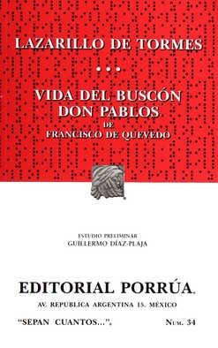 LAZARILLO DE TORMES / VIDA DEL BUSCÓN DON PABLOS