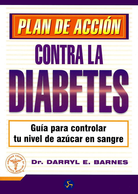 PLAN DE ACCIÓN CONTRA LA DIABETES. Guía para controlar tu nivel de azúcar