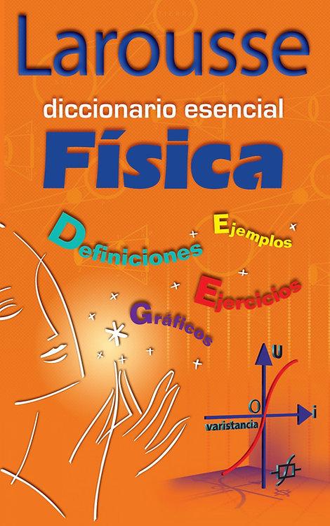 DICCIONARIO ESENCIAL. FÍSICA