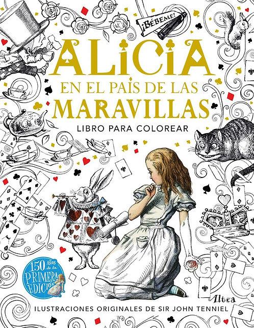 ALICIA EN EL PAÍS DE LAS MARAVILLAS. Libro para colorear