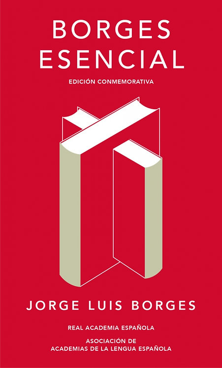 BORGES ESENCIAL. Edición conmemorativa