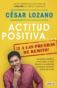 ACTITUD POSITIVA… ¡Y A LAS PRUEBAS ME REMITO!