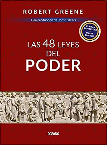 GUÍA RÁPIDA DE LAS 48 LEYES DEL PODER. Versión compendiada