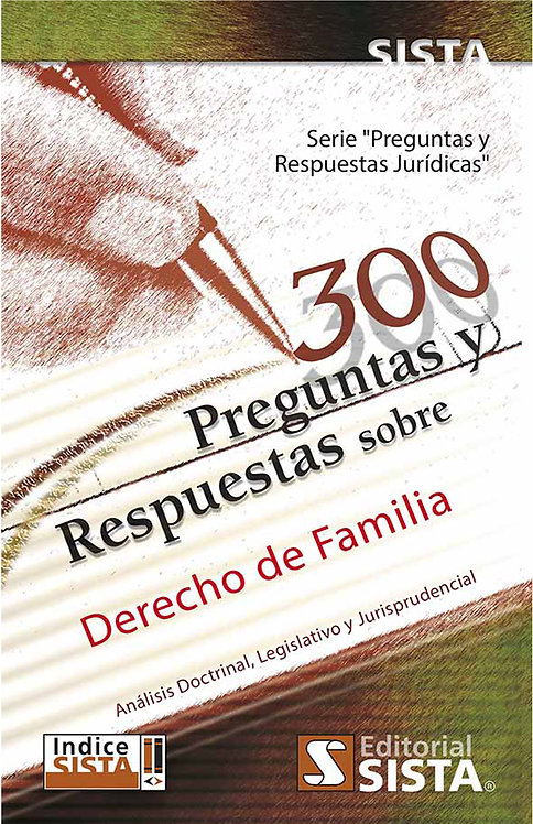 300 PREGUNTAS Y RESPUESTAS SOBRE DERECHO DE FAMILIA