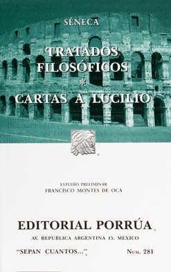 TRATADOS FILOSÓFICOS / CARTAS A LUCILIO