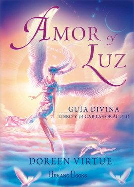 AMOR Y LUZ Guía divina (Libro y cartas)
