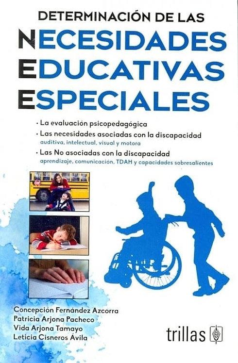 DETERMINACIÓN DE LAS NECESIDADES EDUCATIVAS ESPECIALES. 2da edición