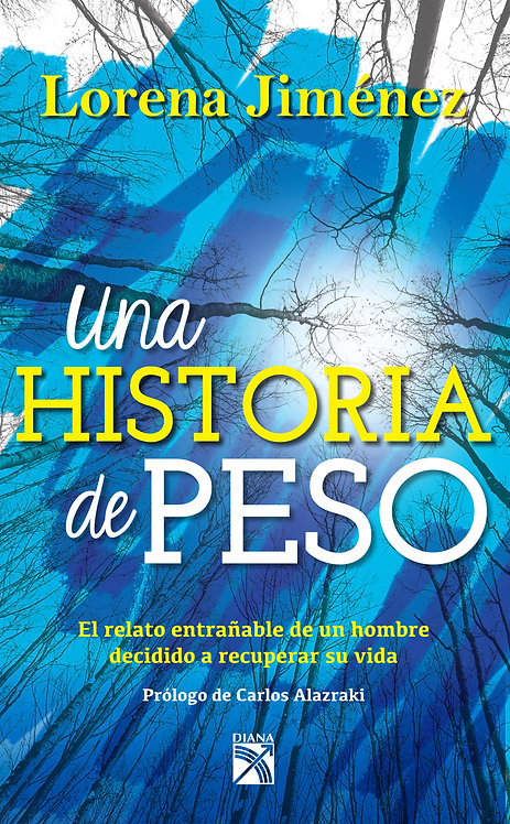 UNA HISTORIA DE PESO